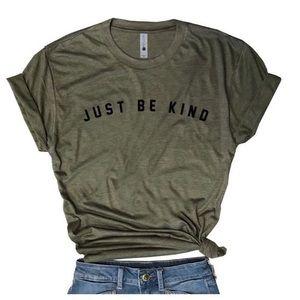 Just be kind tee